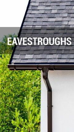 Eavestroughs